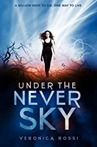 Under The Never Sky by Veronica Rossi ebook deal