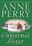 A Christmas Guest: A Novel (The Christmas Stories) (0345483804) by Perry, Anne