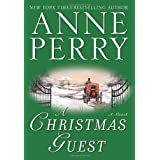 A Christmas Guest: A Novel (The Christmas Stories) ~ Anne Perry