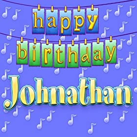 Amazon.com: Happy Birthday Jonathan: Ingrid DuMosch: MP3 Downloads