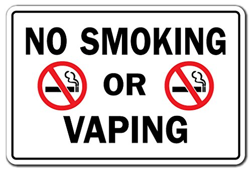 NO SMOKING OR VAPING Business Sign drugs cigarettes vapor smoke rules signage (Vapors For Smoking compare prices)