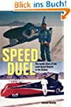 Speed Duel: The Inside Story of the L...