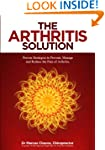 The Arthritis Solution: Proven Strate...
