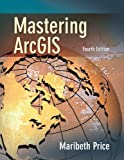 Mastering ArcGIS with CD Videoclips