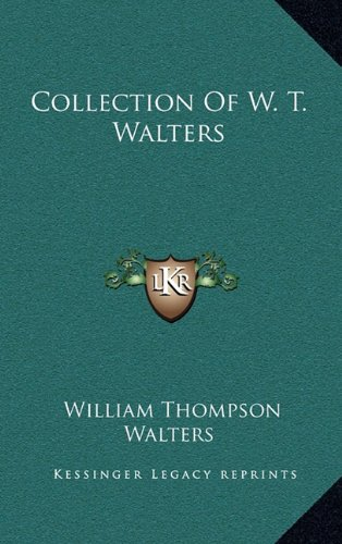 Collection of W. T. Walters