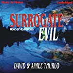 Surrogate Evil: Lee Nez, 4 (       UNABRIDGED) by David/Aimee Thurlo Narrated by Kevin Foley