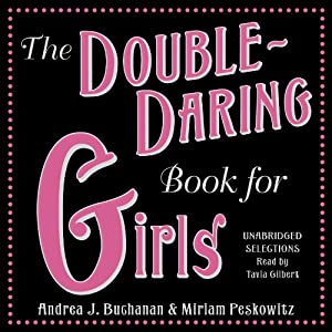 The Double-Daring Book for Girls | [Andrea J. Buchanan, Miriam Peskowitz]