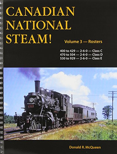 canadian-national-steam-road-numbers-400-to-429-2-6-0-class-c-470-to-504-2-6-0-class-d-530-to-929-2-