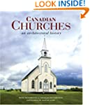 Canadian Churches: An Architectural H...