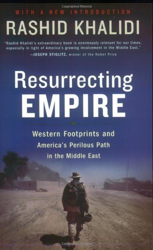 Resurrecting Empire: Western Footprints and America's