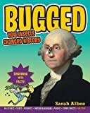 img - for Bugged: How Insects Changed History book / textbook / text book