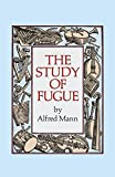img - for The Study of Fugue (Dover Books on Music) book / textbook / text book