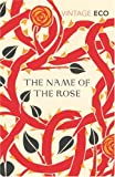The Name Of The Rose (Vintage Classics) - Umberto Eco