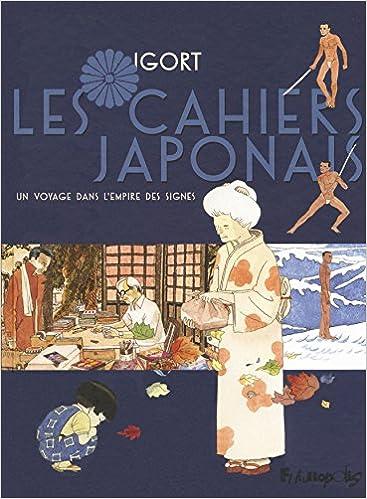 Voyage au soleil du pays levant ou Les Cahiers Japonais d'Igort