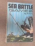 Sea battle games, (0853440425) by Dunn, Philip