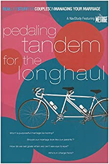 Pedaling Tandem for the Long Haul, On Managing Your Marriage