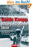 Hitlers n�tzliche Idole: Wie Medienst...