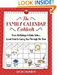 The Family Calendar Cookbook: From Bi...