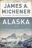 Alaska: A Novel (037576142X) by Michener, James A.