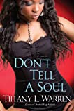 Image of Don't Tell a Soul