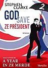 God save ze Président - Episode 2 par Clarke