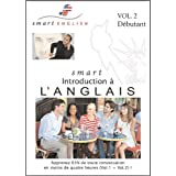 Anglais Smart English, Introduction � l'Anglais (CDs) - Vol.2par Smart Languages...