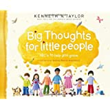 Big Thoughts for Little People: ABCs to Help You Growby Kenneth N. Taylor