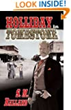 Holliday in Tombstone (Doc Holliday)