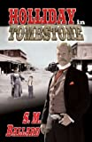 img - for Holliday in Tombstone (Doc Holliday) book / textbook / text book