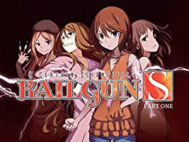 A Certain Scientific Railgun S - Season 2 Part 1