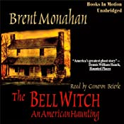 The Bell Witch: An American Haunting | [Brent Monahan]
