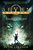 img - for Seven Wonders Book 1: The Colossus Rises book / textbook / text book