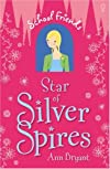 Star of Silver Spires (School Friends)