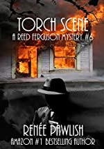 Torch Scene: A Reed Ferguson Mystery (A Private Investigator Mystery Series - Crime Suspense Thriller Book 6) (The Reed Ferguson Mystery Series)