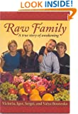 Raw Family: A True Story of Awakening