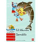 El tiburón Domitilo: m, t, d: (M, T, D) (Bebo Y Teca (sm))