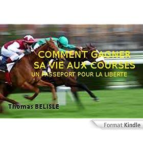 COMMENT GAGNER SA VIE AUX COURSES