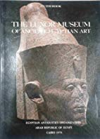 The Luxor Museum of Ancient Egyptian Art :…