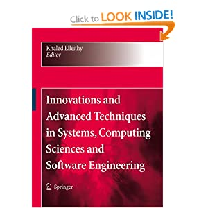 Advances and Innovations in Systems, Computing Sciences and Software Engineering Khaled Elleithy