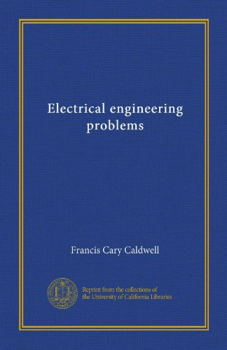Electrical Engineering Problems (Vol-1)
