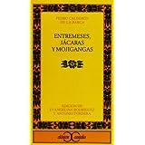 Entremeses, jácaras y mojigangas . (CLASICOS CASTALIA. C/C.)