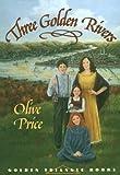 Three Golden Rivers (Pitt Golden Triangle Books)