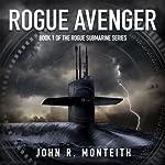 Rogue Avenger | John R. Monteith