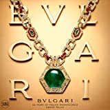 echange, troc  - Bulgari : 125 years of italian magnificence, grand palais