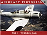 Aircraft Pictorial No. 2 - SB2U Vindicator