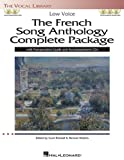 The French Song Anthology Complete Package: Low Voice [With 4 CDs] (Vocal Library)