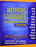 img - for By Chris Nicholas Boosalis Methods, Strategies, and Elementary Content for Beating AEPA, FTCE, ICTS, MSAT, MTEL, MTTC, NMTA, NY [Paperback] book / textbook / text book