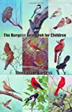 img - for The Burgess Bird Book for Children book / textbook / text book
