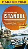 MARCO POLO Reiseführer Istanbul: Reisen mit Insider-Tipps. Mit EXTRA Faltkarte & Cityatlas