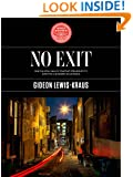 No Exit: Struggling to Survive a Modern Gold Rush (Kindle Single)
